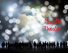 MachMitTheater: Die Stunde da wir nichts voneinander wussten
